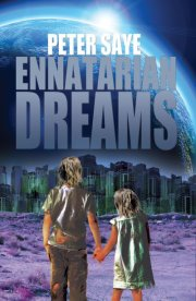 New Science Fiction writer - Ennatarian Dreams